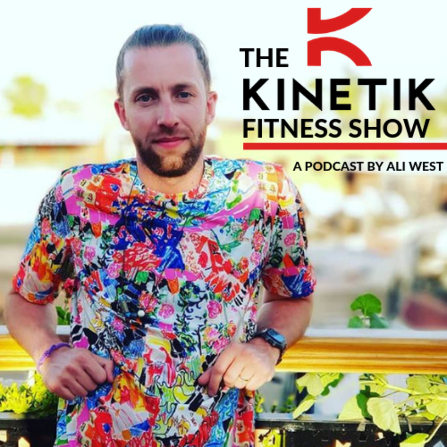 An interview with Ali West on The Kinetik Fitness Show